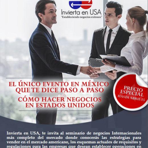 Seminario Como Hacer Negocios en Estados Unidos en CD de México y Qro.