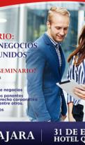 Negocios Internacionales, Como hacer negocios exitosos en USA, Guadalajara 31 Enero 2018